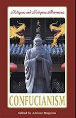 Confucianism (Religions and Religious Movements)