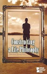Constructing a Life Philosophy (Opposing Viewpoints (Paperback))