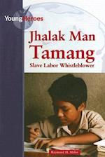 Jhalak Man Tamang (Young Heroes (Kidhaven))