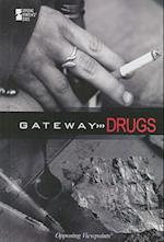 Gateway Drugs (Opposing Viewpoints (Library))