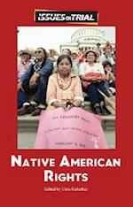 Native American Rights (Issues on Trial)