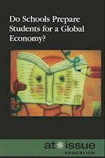 Do Schools Prepare Students for a Global Economy? (At Issue (Library))