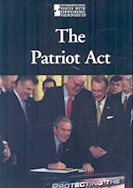 The Patriot ACT (Introducing Issues With Opposing Viewpoints)
