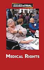 Medical Rights (Issues on Trial)