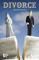 Divorce (Opposing Viewpoints (Library))