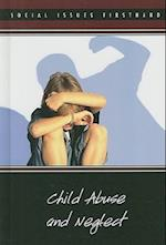Child Abuse and Neglect (Social Issues Firsthand)