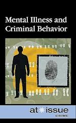 Mental Illness and Criminal Behavior (At Issue (Library))