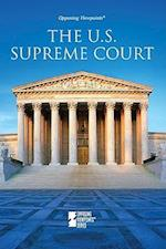 The U.S. Supreme Court (Opposing Viewpoints (Library))