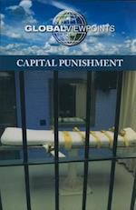 Capital Punishment (Global Viewpoints (Paperback))