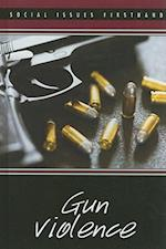 Gun Violence (Social Issues Firsthand)