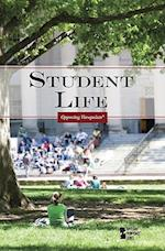 Student Life (Opposing Viewpoints (Paperback))