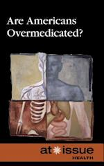 Are Americans Overmedicated? (At Issue (Library))