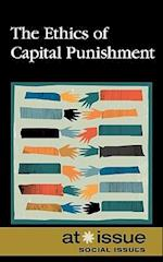 The Ethics of Capital Punishment (At Issue (Library))