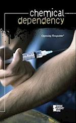 Chemical Dependency (Opposing Viewpoints (Library))