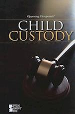 Child Custody (Opposing Viewpoints (Library))