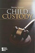 Child Custody (Opposing Viewpoints (Paperback))