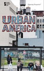 Urban America (Opposing Viewpoints (Library))