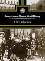 The Holocaust (Perspectives on Modern World History)