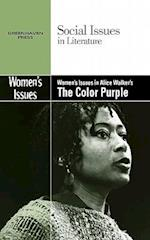 Women's Issues in Alice Walker's the Color Purple (Social Issues in Literature (Library))