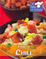 Foods of Chile (TASTE OF CULTURE)