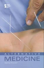 Alternative Medicine (Opposing Viewpoints)