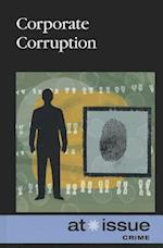 Corporate Corruption (At Issue (Library))