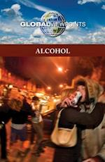 Alcohol (Global Viewpoints (Hardcover))