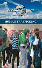 Human Trafficking (Global Viewpoints (Hardcover))