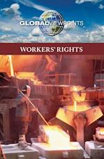 Workers' Rights (Global Viewpoints (Hardcover))