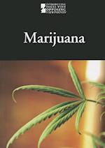 Marijuana (Introducing Issues With Opposing Viewpoints)