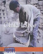 Child Labor (Issues That Concern You)