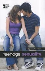 Teenage Sexuality (Opposing Viewpoints (Library))