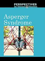 Asperger Syndrome (Perspectives on Diseases & Disorders)