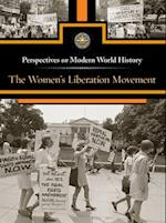 The Women's Liberation Movement (Perspectives on Modern World History)
