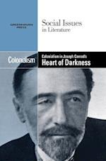 Colonialism in Joseph Conrad's Heart of Darkness (Social Issues in Literature (Library))