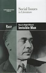 Race in Ralph Ellison's Invisible Man af Hayley Mitchell Haugen