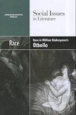 Race in William Shakespeare's Othello (Social Issues in Literature (Paperback))