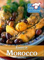 Foods of Morocco (TASTE OF CULTURE)