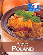 Foods of Poland (TASTE OF CULTURE)