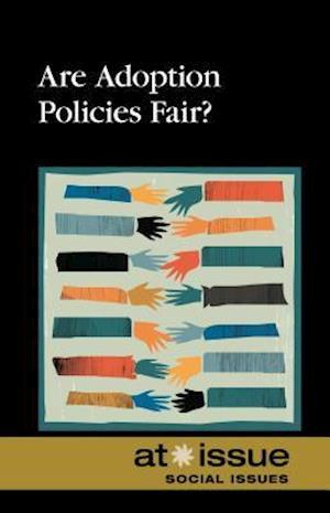 Are Adoption Policies Fair?