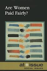 Are Women Paid Fairly? (At Issue (Hardcover))