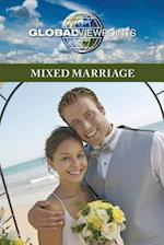 Mixed Marriage (Global Viewpoints (Paperback))