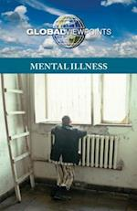 Mental Illness (Global Viewpoints (Paperback))