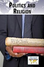 Politics and Religion (Current Controversies)