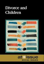 Divorce and Children (At Issue (Hardcover))