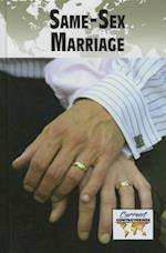 Same-Sex Marriage (Current Controversies (Hardcover))