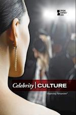 Celebrity Culture (Opposing Viewpoints)