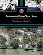 Hurricane Katrina (Perspectives on Modern World History)