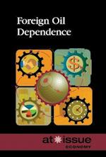Foreign Oil Dependence (At Issue Series)