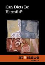 Can Diets Be Harmful? (At Issue Series)